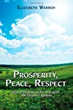 Prosperity, Peace, Respect, Elizabeth Warren, 1438962207