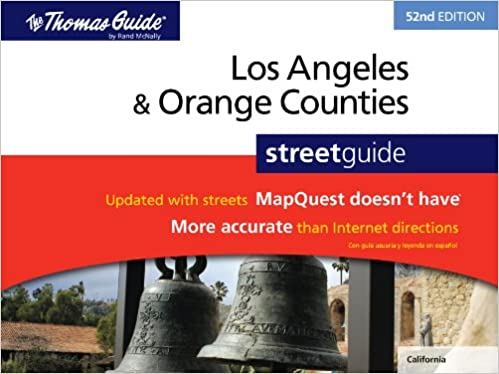 Los Angeles Orange Counties Street Guide 52nd Edition The Thomas
