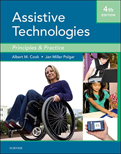 Assistive Technologies- E-Book: Principles and Practice - http://medicalbooks.filipinodoctors.org