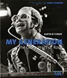 My Generation, Alwyn W. Turner, 1851775978