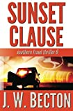 img - for Sunset Clause: Southern Fraud Thriller 6 book / textbook / text book