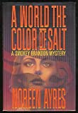 img - for A World The Color Of Salt book / textbook / text book