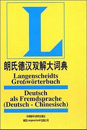 Langenscheidts Grosswörterbuch Deutsch als Fremdsprache: Deutsch-Chinesisch
