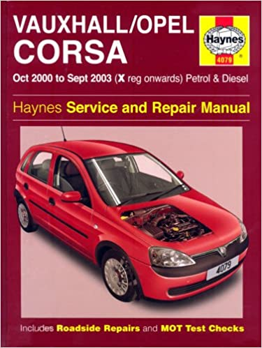 Vauxhall/Opel Corsa Petrol and Diesel Service and Repair Manual: Oct ...