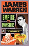 : James Warren, Empire Of Monsters: The Man Behind Creepy, Vampirella, And Famous Monsters