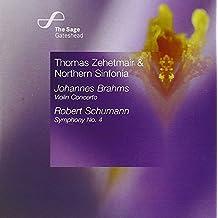 Johannes Brahms: Violin Concerto: Robert Schumann: Symphony No. 4