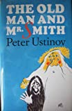 The Old Man and Mr. Smith, Peter Ustinov, 155970134X