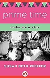 Prime Time (Make Me a Star Book 1)
