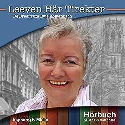 Leeven Här Tirekter: De Breef vum Evja Kolvenbach (Kölsch aus erster Hand)