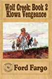 img - for WOLF CREEK: Kiowa Vengeance (Volume 2) book / textbook / text book