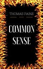Common Sense: By Thomas Paine & Illustrated