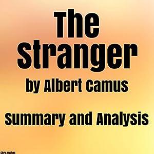 The Stranger by Albert Camus: Summary & Analysis Audiobook
