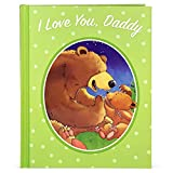 I Love You, Daddy: A Tale of Encouragement and