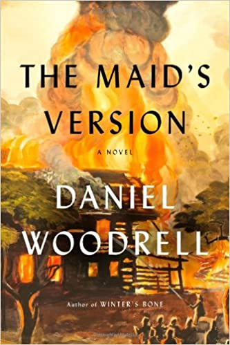 Image result for the maid's version daniel woodrell cover