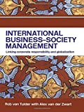 img - for International Business-Society Management: Linking Corporate Responsibility and Globalization book / textbook / text book