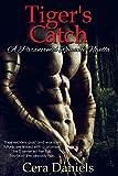 Tiger's Catch: A Paranormal Romance Novella (Shiftless Book 1)