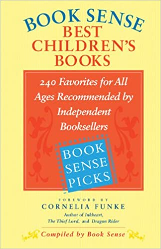 Book Sense Best Children S Books Favorites For All Ages Recommended