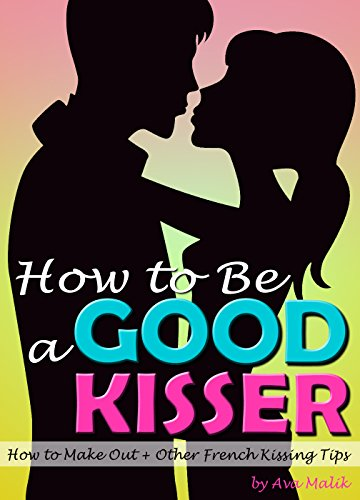 Become a good kisser