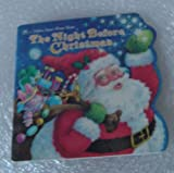 The Night Before Christmas, Clement C. Moore, 0307660389