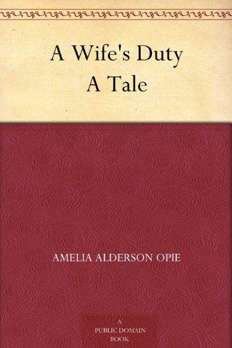 A Wife's Duty A Tale