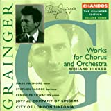 Grainger, Vol. 3: Works for Chorus and Orchestra