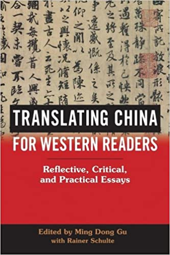 com translating for western readers reflective translating for western readers reflective critical and practical essays suny series in chinese philosophy and culture reprint edition