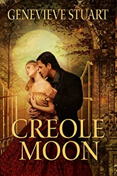 Creole Moon: A Novel of New Orleans by [Stuart, Genevieve]