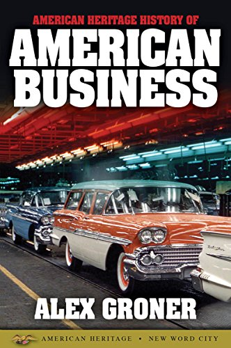 American Heritage History of American Business