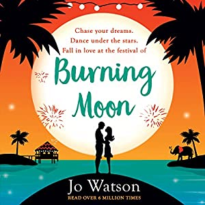 Burning Moon: The laugh-out-loud romcom about the adventures of a jilted bride Audiobook