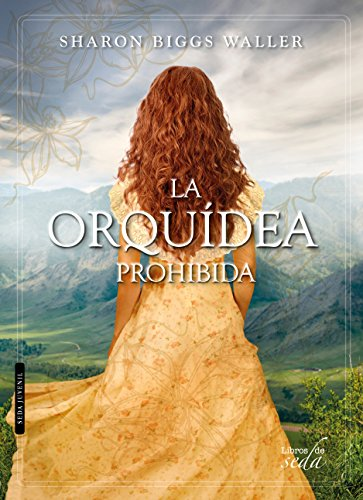 Amazon.com: LA ORQUÍDEA PROHIBIDA (Spanish Edition) eBook: Sharon Biggs Waller: Kindle Store