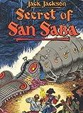 Secret of San Saba, Jack Jackson, 0878160817