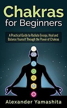Chakras Beginners Practical Yourself Balancing ebook product image