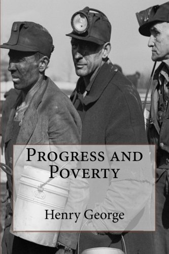 Top 7 best henry george progress and poverty
