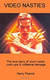 Video Nasties: A true story of court cases, cock ups and collateral damage