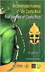 Escarabajos fruteros de Costa Rica (Cetoniinae) / Fruit Beetles of