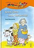 Anna, Oma und der Bauernhof: 1. Klasse (Lesezug)