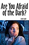 Are You Afraid of the Dark? (Point Horror)