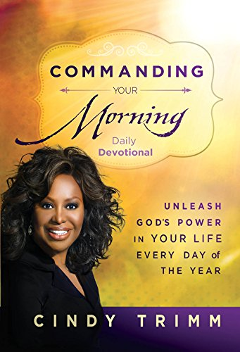 Commanding your morning daily devotional unleash gods power in commanding your morning daily devotional unleash gods power in your lifeevery day of fandeluxe Image collections