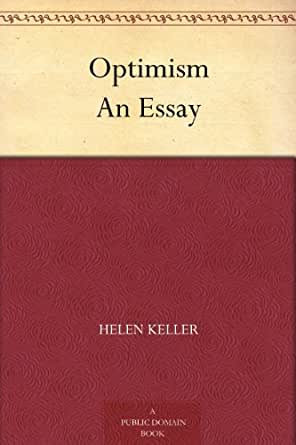 com optimism an essay ebook helen keller kindle store print