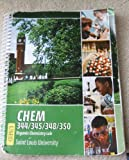 img - for Chem 344/345/348/350: Organic Chemistry Lab Manual (Saint Louis University Custom Edition) book / textbook / text book