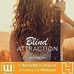 Blind Attraction, Part One   Steffanie Tan