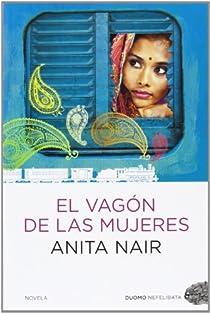 El vagón de las mujeres par Anita Nair