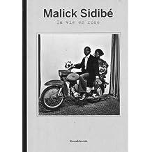 Malick Sidibé: La Vie en Rose