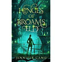 Hinges of Broams Eld (a Kids' Fantasy Mystery series)