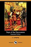Days of the Discoverers, L. Lamprey, 140652588X