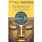 Buddha's Brain: The Practical Neuroscience of Happiness, Love & Wisdom Hörbuch von Rick Hanson, Richard Mendius Gesprochen von: Alan Bomar Jones