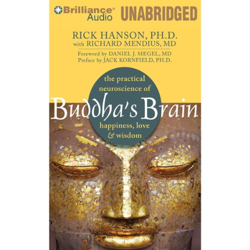Buddha's Brain: The Practical Neuroscience of Happiness, Love & Wisdom Audiobook [Free Download by Trial] thumbnail