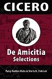 Cicero: De Amicita Ap Selections (Latin Edition)
