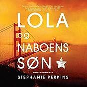 Lola og naboens søn (Anna og det franske kys 2) | Stephanie Perkins