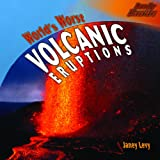 World's Worst Volcanic Eruptions, Janey Levy, 140424512X